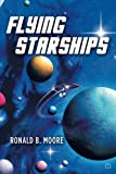 Flying Starships, Ronald Moore, 1479151939