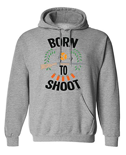 Born to Shoot Clay Pigeon Shooting Hoodie Or Sweater Mens Ladies Unisex