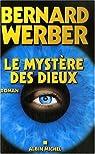 Cycle des dieux, tome 3 : Le Mystère des dieux par Werber