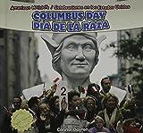 Columbus Day / Dia De La Raza (American Holidays / Celebraciones En Los Estados Unidos) (English and Spanish Edition)