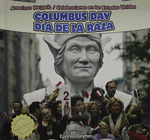 Columbus Day / Dia De La Raza (American Holidays / Celebraciones En Los Estados Unidos) (English and Spanish Edition) by Powerplus