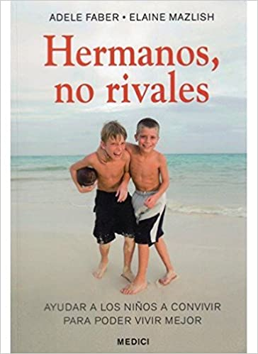 HERMANOS, NO RIVALES (NIÑOS Y ADOLESCENTES): Amazon.es ...