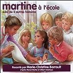 Martine à l'école, suivi de 5 autres histoires   Marcel Marlier