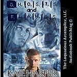 Ghosts and Flames | Kaje Harper