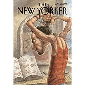 The New Yorker, June 26th 2017 (Jiayang Fan, Nick Paumgarten, Steve Coll) Periodical