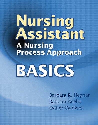 Nursing Assistant: A Nursing Process Approach – Basics Pdf