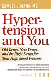 Hyper-Tension and You, Samuel J. Mann, 1442215178
