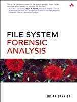 File System Forensic Analysis Front Cover