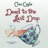 download ebook dead to the last drop: the coffeehouse mysteries, book 15 pdf epub