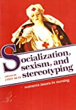 img - for Janet Muff's Women's Issues in Nursing -Socialization-Sexism-Stereotyping book / textbook / text book
