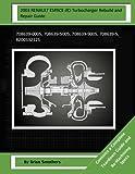 2003 RENAULT ESPACE dCi Turbocharger Rebuild and Repair Guide: 708639-0005, 708639-5005, 708639-9005, 708639-5, 8200332125
