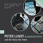 Peter Lundt und die Tänze der Toten (Peter Lundt 9) | Arne Sommer