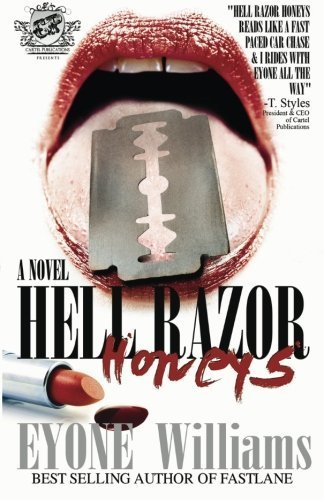 Hell Razor Honeys (The Cartel Publications Presents) by Williams, Eyone (2008) Paperback