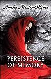 Persistence of Memory (Den of Shadows)