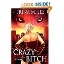 Crazy Bitch (Alexa O'Brien Huntress Book 10)