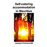 Self-catering accommodation in Mauritius (Travel Handbooks t. 2) (French Edition)
