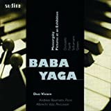 Mussorgsky: Pictures at An Exhibition (Baba Yaga/Duo Vivace) by Baba Yaga (1999-07-19)
