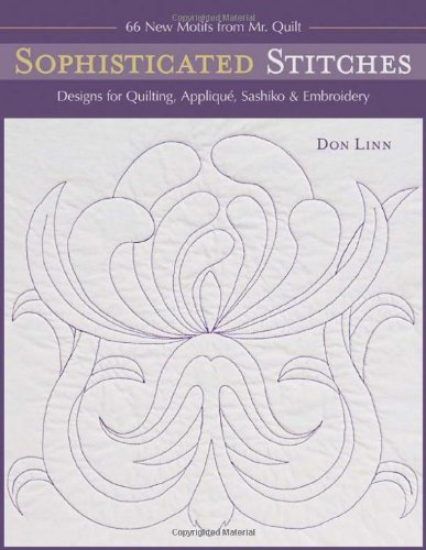Sophisticated Stitches: Designs for Quilting, Applique, Sashiko & Embroidery