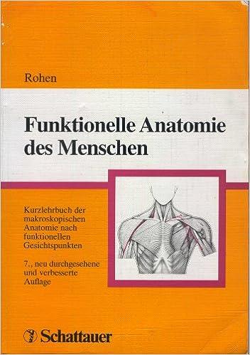 Funktionelle Anatomie des Menschen: Ein kurzgefasstes Lehrbuch der ...