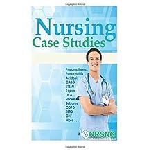 Nursing Case Studies: 15 Med-Surg Case Studies for Nursing Students