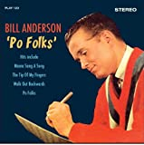 Po Folks' by Bill Anderson (2013-10-15)