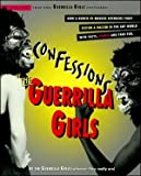 img - for Confessions of the Guerrilla Girls book / textbook / text book