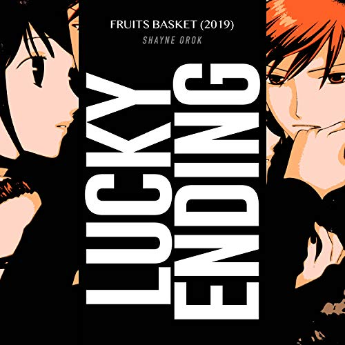 """Lucky Ending (From """"Fruits Basket"""")"""