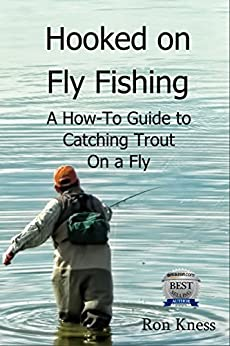 Hooked on Fly Fishing by [Kness, Ron]