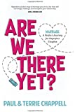 Are We There Yet: Marriage A Perfect Journey for Imperfect Couples