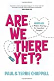 img - for Are We There Yet: Marriage A Perfect Journey for Imperfect Couples book / textbook / text book