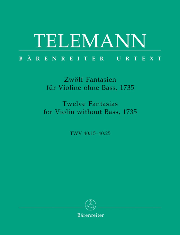 Telemann: 12 Fantasies for Violin without Bass, TWV 40:14-25 [Bärenreiter]
