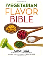 The Vegetarian Flavor Bible Front Cover