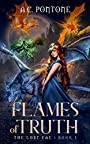 Flames of Truth: New Edition 2019 (The Lost Fae Book 1)