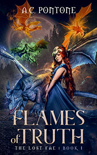 Flames of Truth: Reverse Harem Fantasy (The Lost Fae Book 1)