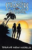 Strangers in Paradise, tome 11 : Le Meilleur des Mondes