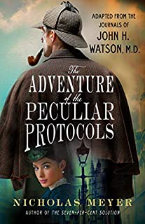 Book Cover: The Adventure of the Peculiar Protocols: Adapted from the Journals of John H. Watson, M.D.