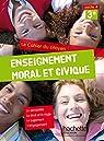 Cahier du citoyen Enseignement Moral et Civique (EMC) 3e (2015) par Airault