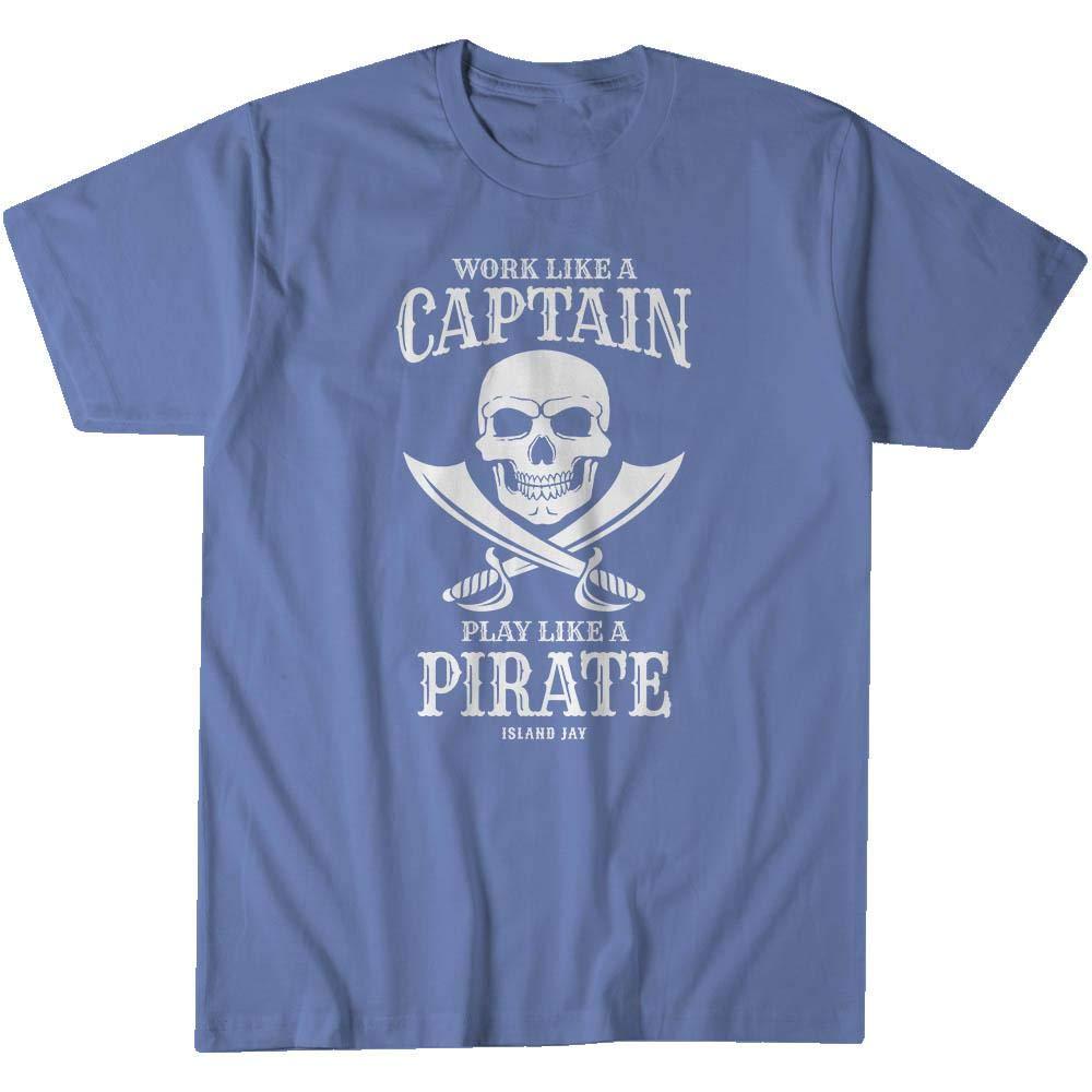 Play Like A Pirate T-Shirt Island Jay Work Like A Captain