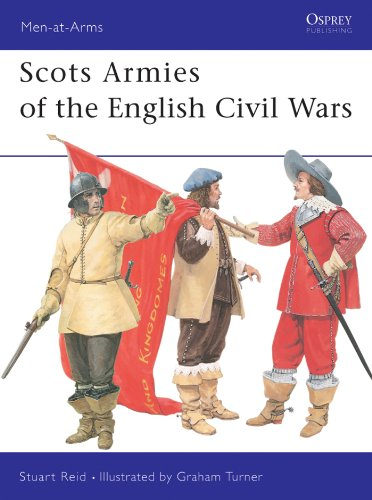 Scots Armies of the English Civil Wars (Men-at-Arms)