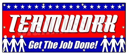 "36""x96"" TEAMWORK GET THE JOB DONE! BANNER SIGN safety insurance signage"