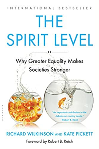 The spirit level why greater equality makes societies stronger the spirit level why greater equality makes societies stronger richard wilkinson kate pickett 9781608193417 amazon books solutioingenieria Choice Image
