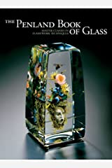 The Penland Book of Glass: Master Classes in Flamework Techniques Paperback