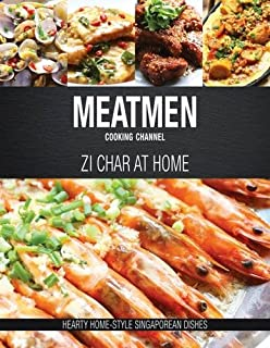 Amazon meatmen cooking channel hawker favourites popular meatmen cooking channel zi char at home hearty home style singaporean cooking forumfinder Image collections