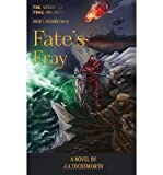 [ Fate's Fray, Volume 1 of 2 BY Tocksworth, J. a. ( Author ) ] { Paperback } 2014