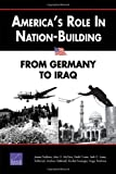 Book cover for America's Role in Nation-Building: From Germany to Iraq