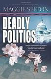 Deadly Politics, Maggie Sefton, 0738731285