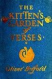 The Kitten's Garden of Verses, Oliver Herford, 1478109637