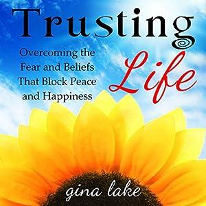 Trusting Life Audiobook