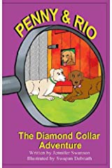 Penny and Rio The Diamond Collar Adventure Kindle Edition