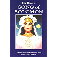 Song Of Solomon Commentary (The Bible Believer's Commentary Series) (English Edition)